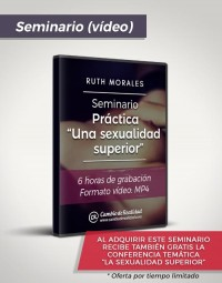 Seminario Práctica Una sexualidad superior