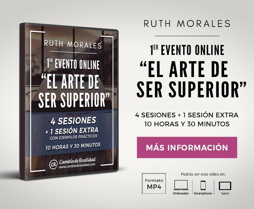 1er Evento online El arte de ser superior. Ruth Morales