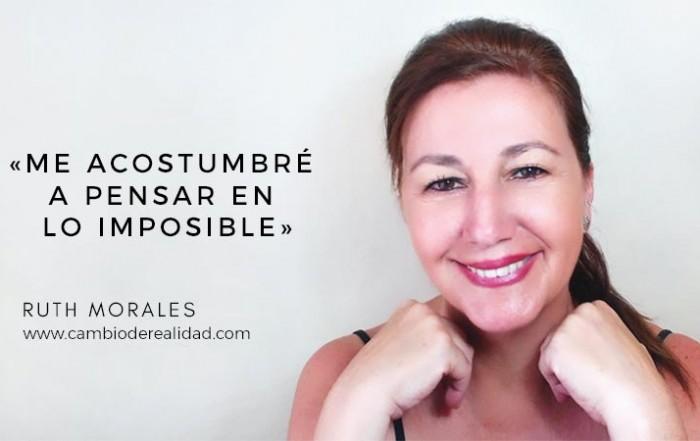 Desear lo imposible. Ruth Morales
