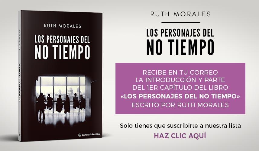Ruth Morales. Los personajes del No Tiempo